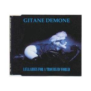 Cover - Gitane Demone: Lullabies For A Troubled World