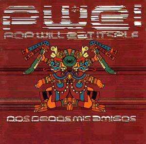 Pop Will Eat Itself: Dos Dedos Mis Amigos - Cover
