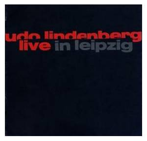 Udo Lindenberg: Live In Leipzig - Cover