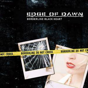 Cover - Edge Of Dawn: Borderline Black Heart
