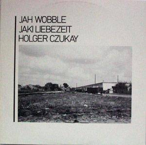 Holger Czukay & Jah Wobble & Jaki Liebezeit: How Much Are They? - Cover