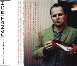 Herbert Grönemeyer: Fanatisch (Single-CD) - Bild 1