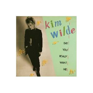 Kim Wilde: Say You Really Want Me - Cover