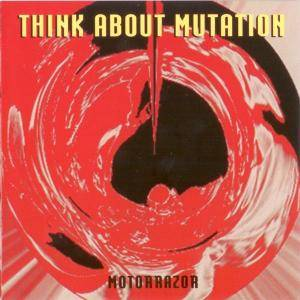 Cover - Think About Mutation: Motorrazor