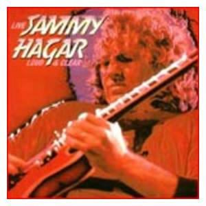 Sammy Hagar: Loud & Clear - Cover