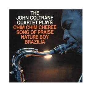 John Coltrane Quartet: John Coltrane Quartet Plays, The - Cover