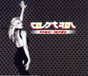 Traci Lords: Control - Cover
