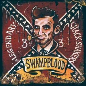 Cover - Th' Legendary Shack Shakers: Swampblood