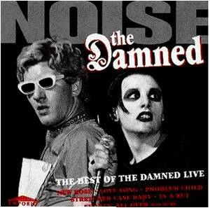 The Damned: Noise - The Best Of The Damned Live - Cover