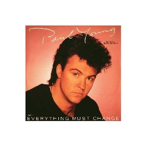 Paul Young: Everything Must Change - Cover
