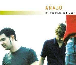 Cover - Anajo: Ich Hol Dich Hier Raus