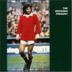 The Wedding Present: George Best - Cover