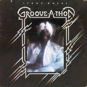 Isaac Hayes: Groove A Thon - Cover