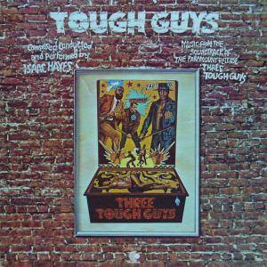 Isaac Hayes: Three Tough Guys - Cover
