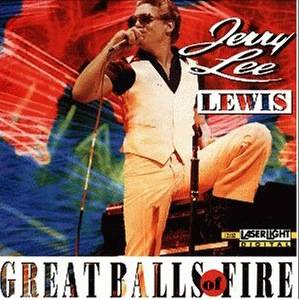 Jerry Lee Lewis: Great Balls Of Fire (LaserLight) - Cover