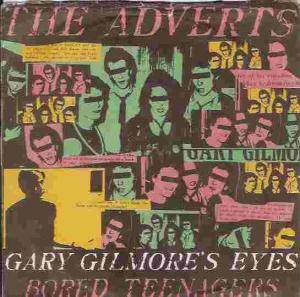 Cover - Adverts, The: Gary Gilmore's Eyes