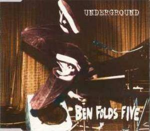 Cover - Ben Folds Five: Underground