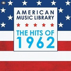 American Music Library - The Hits Of 1962 - Cover