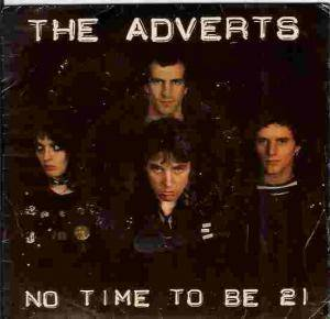 Cover - Adverts, The: No Time To Be 21