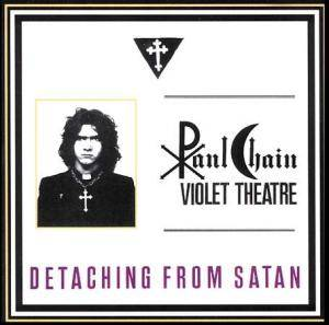 Paul Chain Violet Theatre: Detaching From Satan - Cover