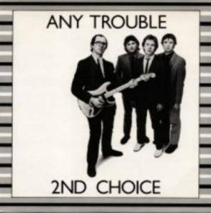 Cover - Any Trouble: 2nd Choice
