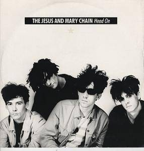 The Jesus And Mary Chain: Head On - Cover