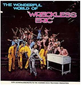 Cover - Wreckless Eric: Wonderful World Of Wreckless Eric, The