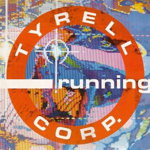 Tyrell Corp.: Running - Cover