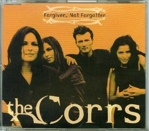 Corrs, The: Forgiven, Not Forgotten - Cover