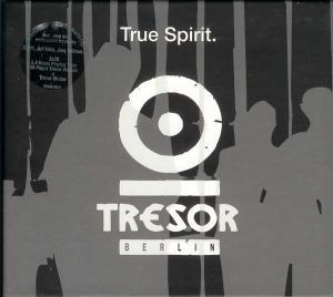 True Spirit - Tresor Berlin - Cover