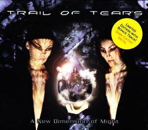 Trail Of Tears: New Dimension Of Might, A - Cover