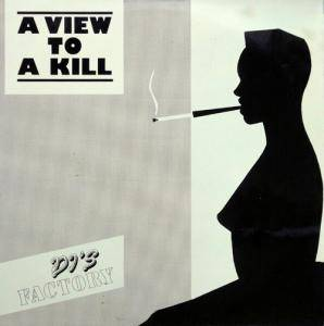 DJ's Factory: View To A Kill, A - Cover