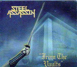 Steel Assassin: From The Vaults - Cover