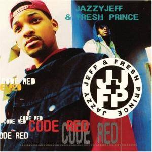 DJ Jazzy Jeff & The Fresh Prince: Code Red - Cover