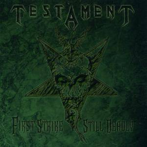 Testament: First Strike Still Deadly - Cover