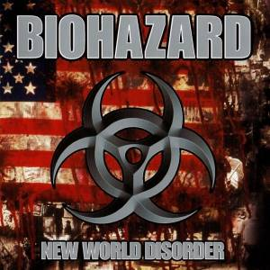 Biohazard: New World Disorder (CD) - Bild 1