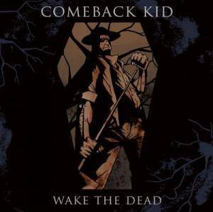 Comeback Kid: Wake The Dead - Cover