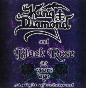 King Diamond: King Diamond And Black Rose 20 Years Ago - A Night Of Rehearsal - Cover
