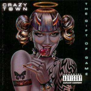 Crazy Town: Gift Of Game, The - Cover