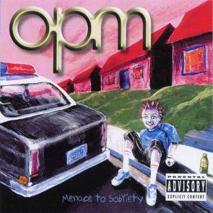 Cover - OPM: Menace To Sobriety