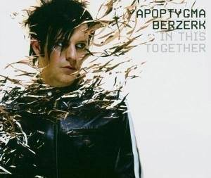 Apoptygma Berzerk: In This Together - Cover
