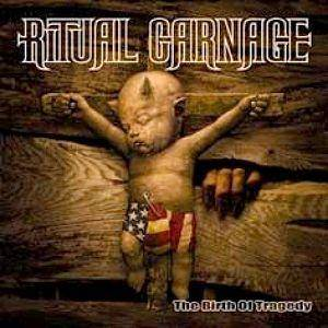 Ritual Carnage: Birth Of Tragedy, The - Cover