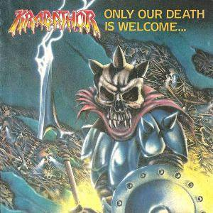 Krabathor: Only Our Death Is Welcome... - Cover