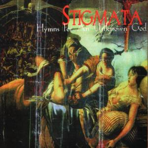 Cover - Stigmata: Hymns For An Unknown God