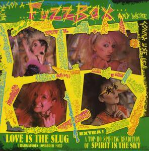 We've Got A Fuzzbox And We're Gonna Use It: Love Is The Slug - Cover