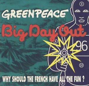 Cover - Ammonia: Big Day Out 96 - Greenpeace : Why Should The French Have All The Fun?