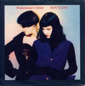 Shakespear's Sister: Run Silent - Cover