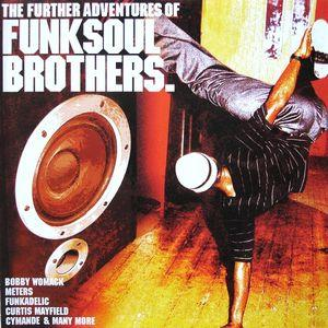 Further Adventures Of Funksoul Brothers, The - Cover