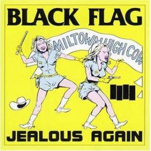 Black Flag: Jealous Again - Cover