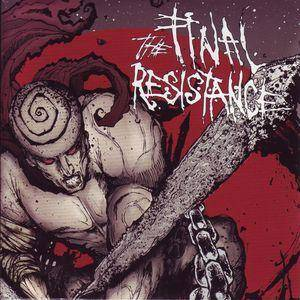 Final Resistance, The - Cover